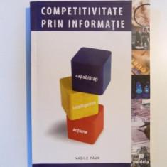 COMPETITIVITATE PRIN INFORMATIE de VASILE PAUN, 2006 - Carte Sociologie