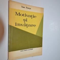 Motivatie si invatare - Ioan Neacsu - 1978 - Carte educativa