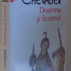 DOAMNA SI LICORNUL de TRACY CHEVALIER, 2017 - Carte in alte limbi straine