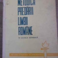 Metodica Predarii Limbii Romane In Scoala Generala - Colectiv, 395311