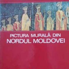 Pictura Murala Din Nordul Moldovei - Virgil Vatasianu, 395277 - Carti ortodoxe
