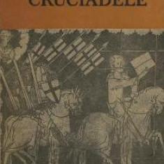 Cruciadele - Florentina Cazan (Ed. Academiei Romane) - Carte masonerie