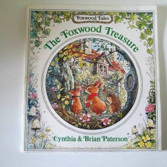 The Foxwood Treasure, carte in limba engleza pentru copii, Foxwood Tales - Carte in engleza