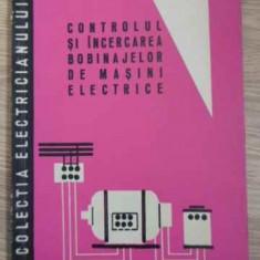 Controlul Si Incercarea Bobinajelor De Masini Electrice - S. Nastase, 395378 - Carti Electrotehnica