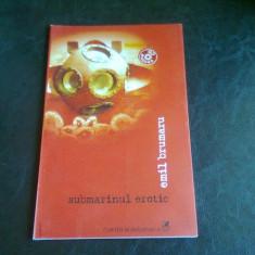 SUBMARINUL EROTIC - EMIL BRUMARU