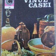 Vinul Casei - S. Teodorescu, 395186 - Carte Retete culinare internationale