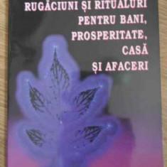 Rugaciuni Si Ritualuri Pentru Bani, Prosperitate, Casa Si Afa - Mama Lina, 395340 - Carti Budism