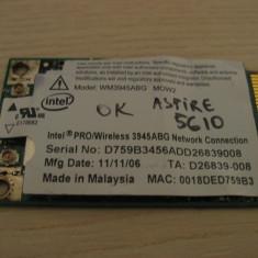 Placa de retea wireless laptop Acer Aspire 5610, Intel WM3945ABG MOW2