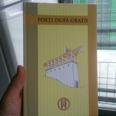 POETI DUPĂ GRATII 2010 640 P EDIT CARTONATĂ RADU GYR DEȚINUȚI POLITICI LEGIONARI