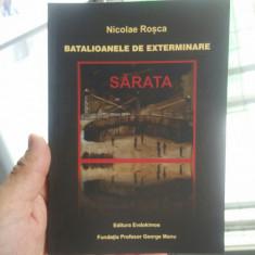 NICOLAE ROȘCA BATALIOANELE DE EXTERMINARE SĂRATA MIȘCAREA LEGIONARA NATIONALISTI