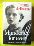 """MANDERLEY FOR EVER"", Tatiana de Rosnay, 2015. Carte in limba franceza. Noua"