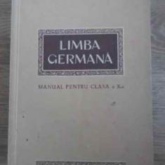 Limba Germana Manual Pentru Clasa A X-a - Necunoscut, 395172 - Carte in germana