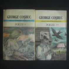 GEORGE COSBUC - POEZII  2 volume