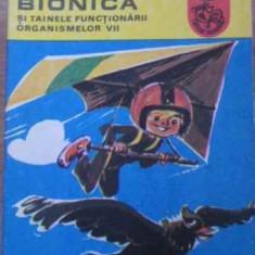 Bionica Si Tainele Functionarii Organismelor Vii - Sabin Valceanu, 395162 - Carti Agronomie