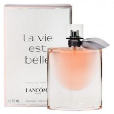 PARFUM LANCOME LA VIE EST BELLE 75 ML Calitatea A ++ - Parfum femeie, Apa de parfum