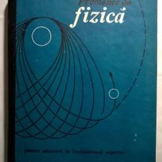 D. Gheorghiu, S. Gheorghiu – Probleme de fizica pentru admitere in invatamantul superior - Carte Fizica