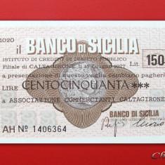 ITALIA - 150 Lire 1977 - Banco di Sicilia - UNC - Cambie si Cec