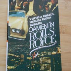 VINTILA CORBUL--OAMENI IN ROLLS ROYCE - Roman