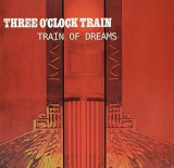 Three O'Clock - Train of Dreams ( 1 VINYL )