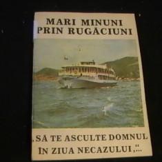 MARI MINUNI PRIN RUGACIUNI-SA TE ASCULTE DOMNULIN ZIUA NECAZULUI-, Alta editura