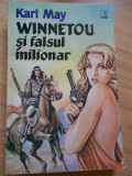 KARL MAY--WINNETOU SI FALSUL MILIONAR