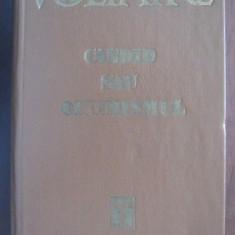 Candid sau optimismul Dialoguri si anecdote filozofice / Voltaire 750p