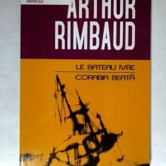 Arthur Rimbaud - Le bateau ivre / Corabia beata - Carte poezie