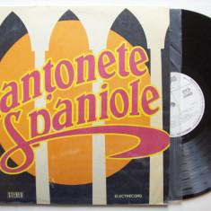 Disc vinil CANTONETE SPANIOLE (ST - ECE - 02199) - Muzica Clasica electrecord