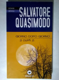 Salvatore Quasimodo - Giorno dopo giorno / Zi dupa zi