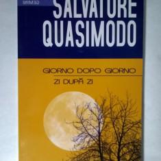 Salvatore Quasimodo - Giorno dopo giorno / Zi dupa zi - Carte poezie