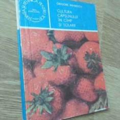 Cultura Capsunului In Camp Si Solarii - Grigore Mihaescu, 395657 - Carti Agronomie