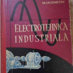 Electronica Industriala - M.i. Kuznetov, 395455 - Carti Electrotehnica