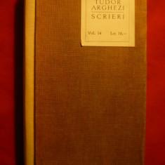 TUDOR ARGHEZI - SCRIERI , VOL.14 , EDITIE DE LUX 1966   ED. PENTRU LITERATURA