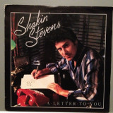 SHAKIN STEVENS - A LATTER TO YOU (1984/CBS/HOLLAND) - VINIL/7 Single/Impecabil