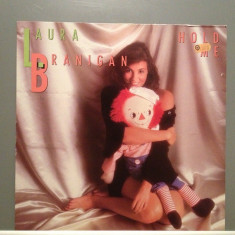 LAURA BRANIGAN - HOLD ME(1985/ATLANTIC REC/RFG) - Vinil/Vinyl/IMPECABIL(NM) - Muzica Pop warner