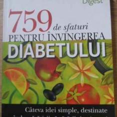 759 De Sfaturi Pentru Invingerea Diabetului - Necunoscut, 395542 - Carte Medicina alternativa