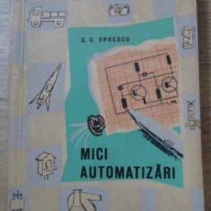 Mici Automatizari - G.d. Oprescu, 395544 - Carti Electrotehnica