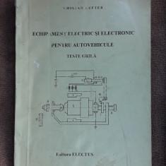 Echipament electric si electronic pentru autovehicule teste grila Emilian Lefter - Carti auto