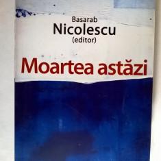 Basarab Nicolescu – Moartea astazi