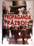 Calin Hentea - Propaganda in razboi