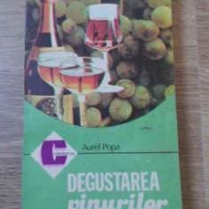 Degustarea Vinurilor - Aurel Popa, 395634 - Carte Retete culinare internationale