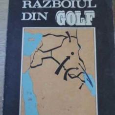 Razboiul Din Golf Studiu Politico-militar - Colectiv, 395599 - Istorie
