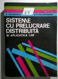 F. Paunescu, D. P. Golesteanu - Sisteme cu prelucrare distribuita si aplicatiile lor