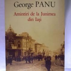 George Panu - Amintiri de la Junimea din Iasi - Biografie