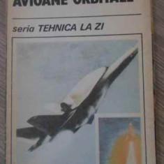 Avioane Orbitale - F. Zaganescu S. Ispas, 395430