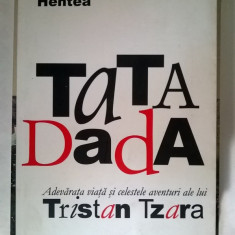 Marius Hentea - Tata Dada
