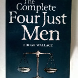 Edgar Wallace - The Complete Four Just Men - Carte in engleza