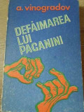 Defaimarea Lui Paganini - A. Vinogradov ,395577