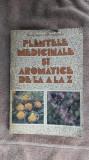 Plantele Medicinale Si Aromatice De La A La Z - Ovidiu Bojor