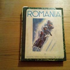 ROMANIA * Revista Oficiului National de Turism - Anul III Ian.-Dec. 1938 - Revista culturale